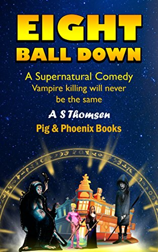 Eight Ball Down: A Supernatural Comedy
