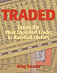 Traded: Inside the Most Lopsided Trad...