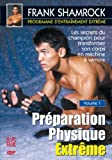 echange, troc Programme d'entraînement extrême - Volume 1 - Préparation physique extrême