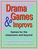 img - for Drama Games and Improvs: Games for the Classroom and Beyond book / textbook / text book