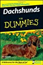 Dachshunds For Dummies (For Dummies (Pets))