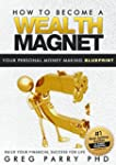 How To Become a Wealth Magnet (Your U...