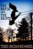 img - for The Mafia and The Saints book / textbook / text book