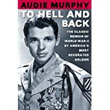 To Hell and Backby Audie Murphy