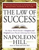 img - for The Law of Success: The Master Wealth-Builder's Complete and Original Lesson Plan forAchieving Your Dreams book / textbook / text book