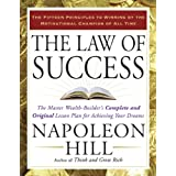 The Law of Success: The Master Wealth-Builder's Complete and Original Lesson Plan Forachieving Your Dreamsby Napoleon Hill