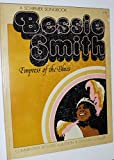 img - for Bessie Smith;: Empress of the blues (A Schirmer songbook) book / textbook / text book