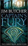 Jim Butcher Captain's Fury: The Codex Alera: Book Four