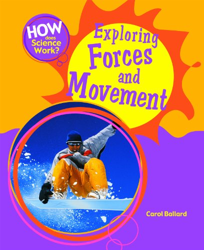 Exploring Forces and Movement (How Does Science Work?)