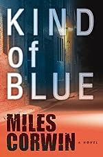 Kind of Blue (Ash Levine Thriller)