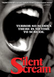 Silent Scream [Import]