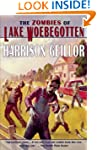 The Zombies of Lake Woebegotten