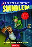 Swindled! The 1906 Journal of Fitz Morgan (Crime Through Time, No. 1) (0316057363) by Doyle, Bill