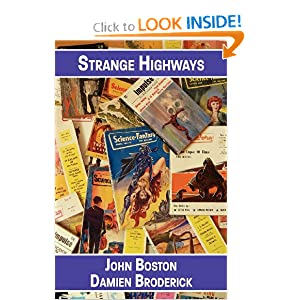 Strange Highways: Reading Science Fantasy, 1950-1967 by John Boston and Damien Broderick