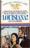 Louisiana (Wagons West, No. 16) (055325247X) by Ross, Dana Fuller