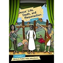 Jesus' Life, Death, and Resurrection: Volume 5