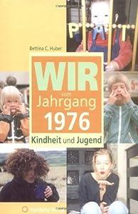 Jahrgang 1976 - Kindheit und Jugend