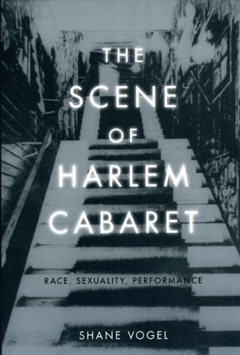 Go to 'The Scene of Harlem Cabaret: Race, Sexuality, Performance' page