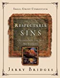 Respectable Sins Small-Group Curriculum: Confronting the Sins We Tolerate
