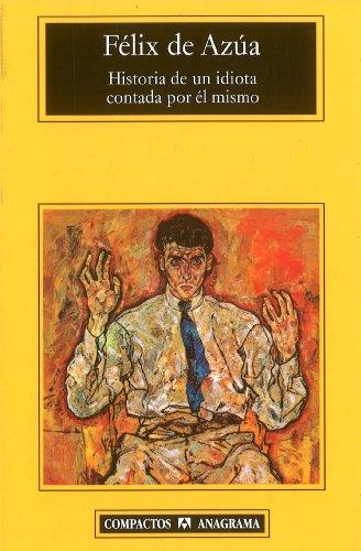 Historia de un idiota (Spanish Edition)