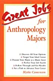 Great Jobs for Anthropology Majors (0658000225) by Camenson, Blythe