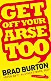 img - for Get Off Your Arse Too book / textbook / text book