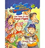 Case of the Food Fight (Jigsaw Jones Mysteries (Pb))