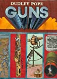 Guns (060001648X) by Dudley Pope