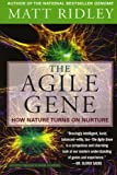 img - for The Agile Gene: How Nature Turns on Nurture by Matt Ridley (2004-07-06) book / textbook / text book