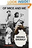 Of Mice and Me (Kindle Single)