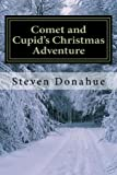 img - for Comet and Cupid's Christmas Adventure book / textbook / text book