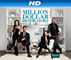 Million Dollar Decorators [HD]: Million Dollar Decorators Season 2 [HD]