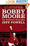 Bobby Moore: The Definitive Biography