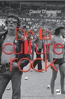 De la culture rock par Chastagner