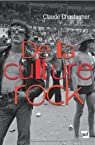 De la culture rock par Chastagner