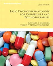 Basic Psychopharmacology for Counselors and Psychotherapists (2nd Edition) (Merrill Counseling)