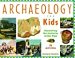 Archaeology for Kids: Uncovering the...