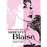 Modesty Blaise: The Lady Killers (Modesty Blaise (Graphic Novels))by Peter O'Donnell
