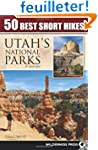 50 Best Short Hikes Utah's National P...