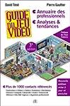 Guide Du Jeu Vid�o, 3e �dition