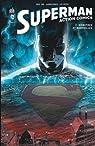Superman Action Comics, tome 1 par Pak