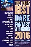 The Years Best Dark Fantasy & Horror 2016 Edition