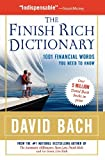 The Finish Rich Dictionary: 1001 Financial Words You Need to Know (0195375580) by Bach, David