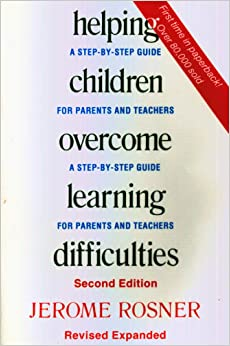 a review of jerome rosners helping children overcome learning difficulties And when adults recognize the true factors underlying difficult behavior and teach kids the skills in increments they can handle, the results are astounding: the kids overcome their obstacles the frustration of teachers, parents, and classmates diminishes and the well-being and learning of all students are enhanced.