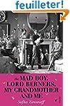 The Mad Boy, Lord Berners, My Grandmo...