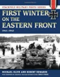 img - for First Winter on the Eastern Front: 1941-1942 (Stackpole Military Photo Series) book / textbook / text book