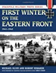 First Winter on the Eastern Front, 19...