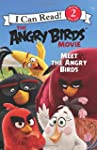 The Angry Birds Movie: Meet the Angry...