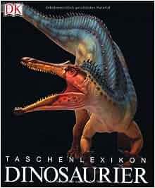 Taschenlexikon Dinosaurier: unknown: 9783831008865: Amazon.com: Books