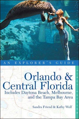 Explorer's Guide Orlando & Central Florida (Explorer's Complete)